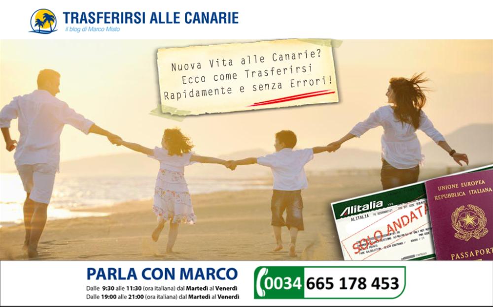Trasferirsi alle Canarie.